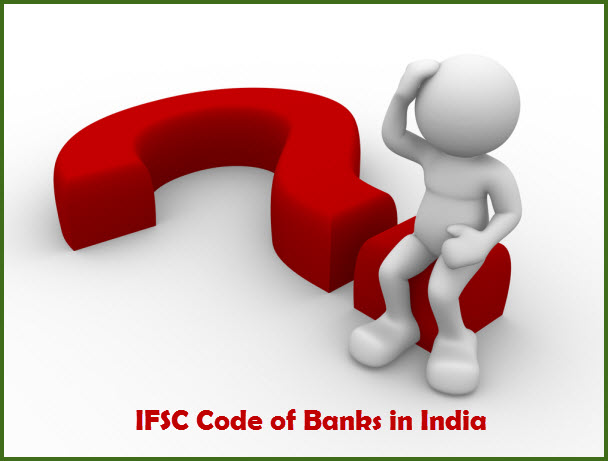 IFSC Code of Banks in India