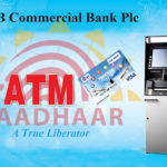 Aadhaar Based ATMs Introduced by the DCB banks