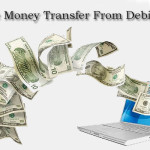 How To Do Online Money Transfer From Debit Card