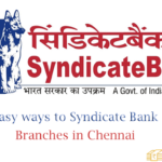 Easy Ways to Find Syndicate Bank Branches in Chennai