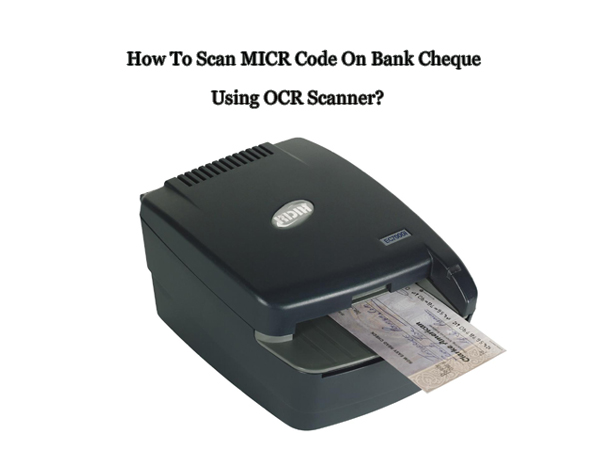 scan MICR code on Bank
