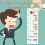 Andhra Bank To Launch Bharat Bill Payment Service