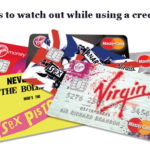 7 things to Watch Out While Using a Credit Card