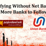 E-verifying Without Net Banking: More banks to Follow PNB, UBI