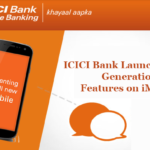 ICICI Bank Launches Next Generation Features on iMobile