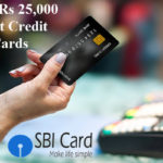 SBI Cards To Launch Rs 25,000 Limit Credit Cards Soon