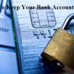 7 Simple Ways To Keep Your Bank Account Secure