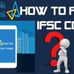 How To Find The IFSC Code Of Canara Bank Branches?