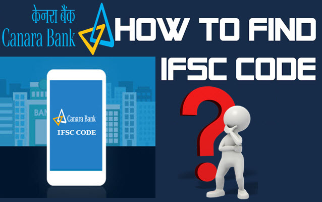 How to find ifsc code for canara bank branches