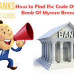 How To Find The Ifsc Code Of State Bank Of Mysore Branches?