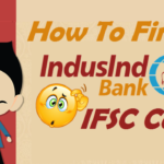 How to Find IFSC Code of IndusInd Bank Branches?
