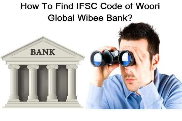 How to Find IFSC Code of Woori Bank