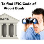 How to Find IFSC code of Woori Global Wibee Bank Branches?