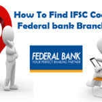How to Find IFSC Code of Federal Bank Branches?