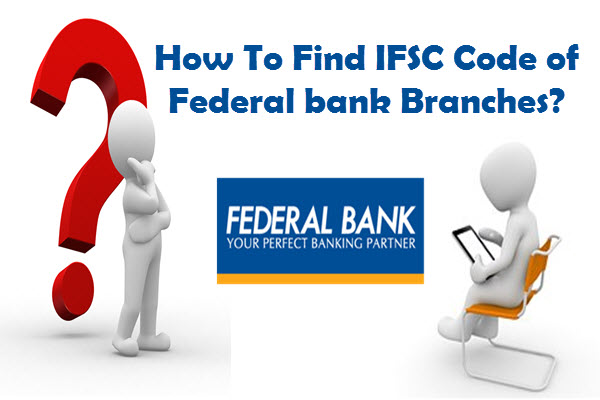 IFSC Code Of Federal Bank