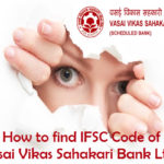 How to Find IFSC code of Vasai Vikas Sahakari Bank Limited?