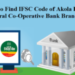 How to Find IFSC Code of The Akola District Central Co-Operative Bank Limited Branches?
