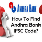 How to Find IFSC Code of Andhra Bank Branches?
