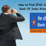 How to Find the IFSC Code of Bank of India Branches