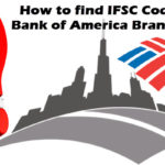 How to find IFSC Code of Bank of America Branches?