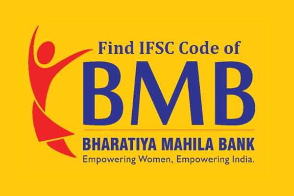 Find IFSC Code of Bharatiya Mahila Bank Limited