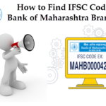 How to Find IFSC Code of Bank of Maharashtra Branches?