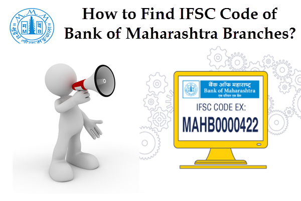 How to Find IFSC Code of Bank of Maharashtra Branches