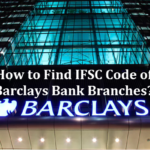 How to Find IFSC Code of Barclays Bank PLC Branch?
