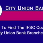 How to find the Ifsc Code of City Union Bank branches