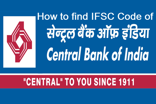 How to find the ifsc code of IFSC Code of Central Bank of India
