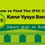How to Find IFSC Code of Karur Vysya Bank Branches?