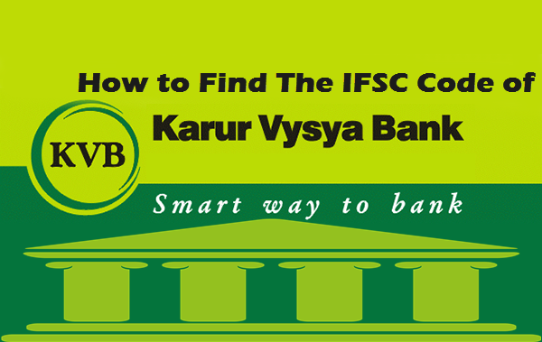 How to find the ifsc code of karur vysya bank branches
