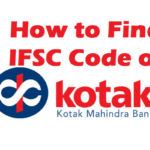 How to Find IFSC Code of Kotak Mahindra Bank Branches?
