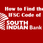How to Find the IFSC Code of South Indian Bank Branches?