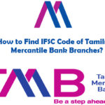 How to Find IFSC Code of Tamilnad Mercantile Bank Branches?