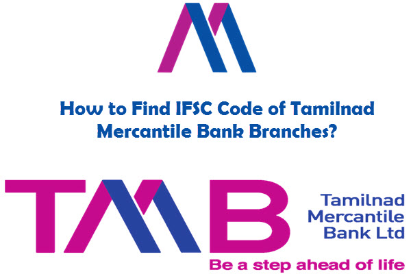 How to Find IFSC Code of Tamilnad Mercantile Bank Branches