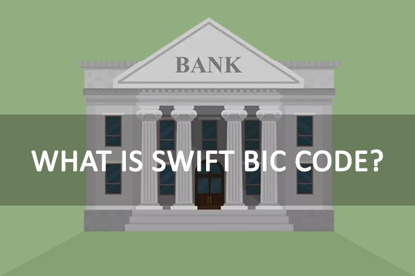 What is SWIFT BIC Code
