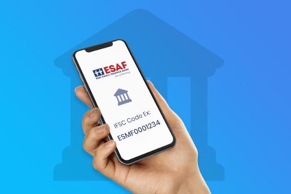 ESAF Small Finance Bank IFSC Code