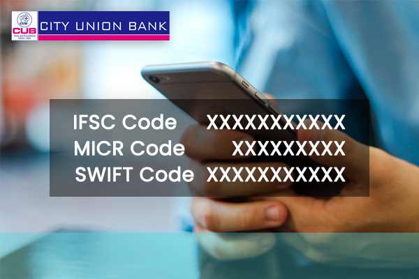 How to find IFSC Code, MICR Code and Swift Code of City Union Bank?
