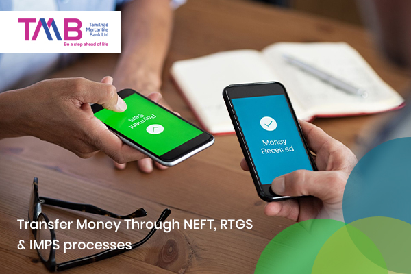 How to transfer money through Tamilnad Mercantile Bank NEFT, RTGS, and IMPS process