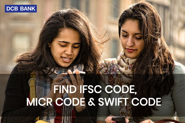 How to Find DCB Bank IFSC, MICR and SWIFT Code?