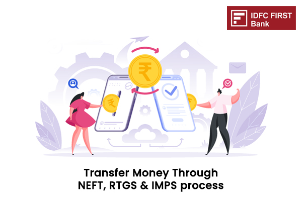 How to transfer Money Through IDFC First Bank NEFT,RTGS & IMPS Process?