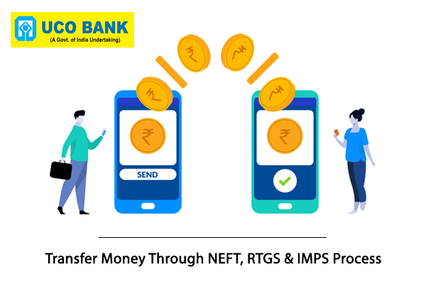 How to transfer money through NEFT,RTGS and IMPs Process of UCO Bank?