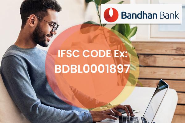 Bandhan Bank IFSC Code