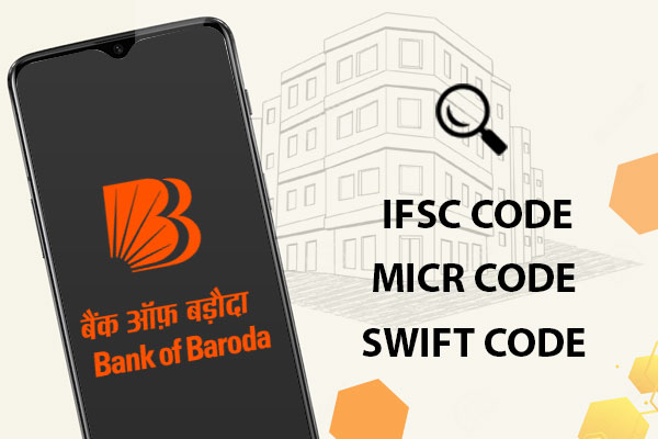 How to Find the IFSC Code, MICR Code, and SWIFT Code of BOB?