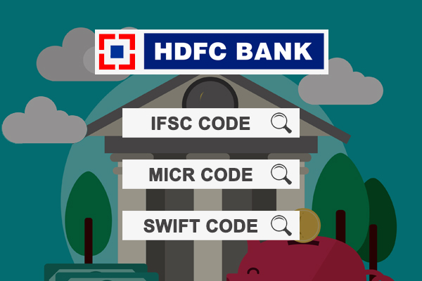 FInd IFSC code MICR code and SWIFT code of HDFC bank