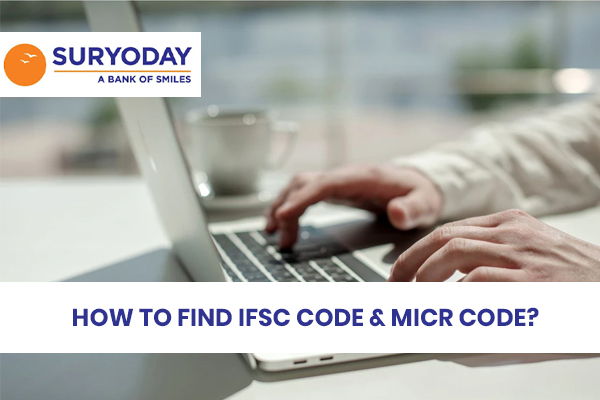 how-to-find-ifsc-code-micr-code-of-suryoday-small-finance-bank