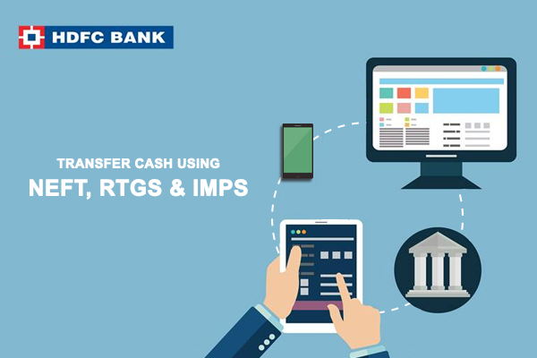 Transfer Cash Using NEFT RTGS IMPS in HDFC Bank