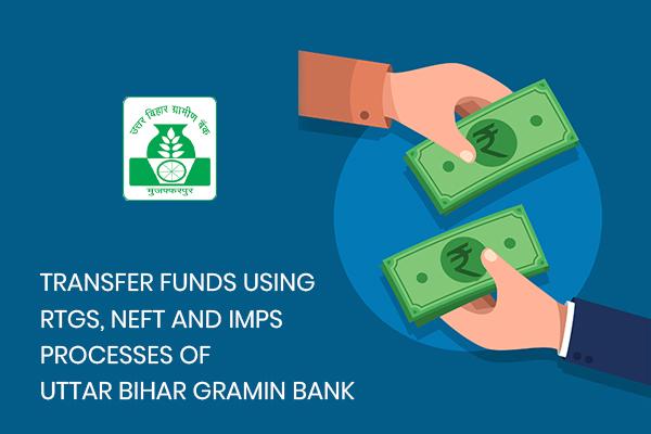 how-to-transfer-funds-using-ifsc-code-of-uttar-bihar-gramin-bank