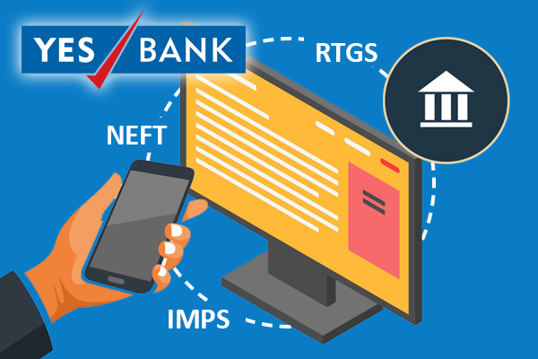 transfer money using YES Bank NEFT, RTGS & IMPS